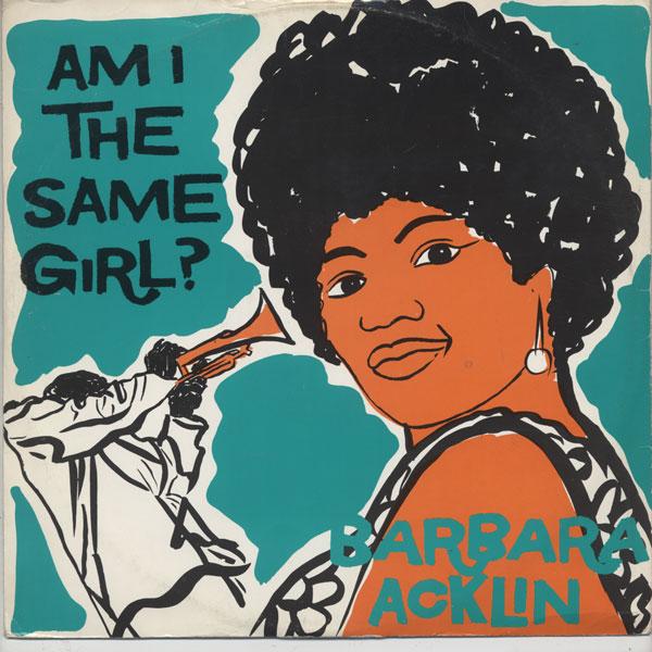 Barbara Acklin- Am I the Same Girl