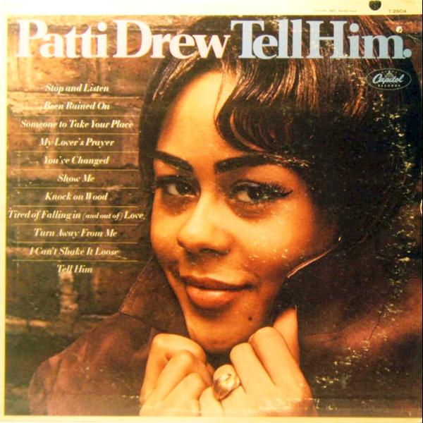 Patti Drew- Tell Him